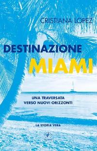 Cover Destinazione Miami