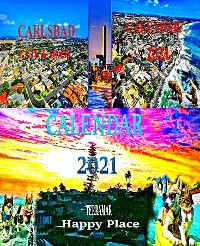 Cover Calendar  2021. Carlsbad. Cats & Dogs. Terramar. Happy Place