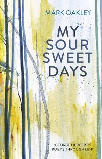 Cover My Sour-Sweet Days