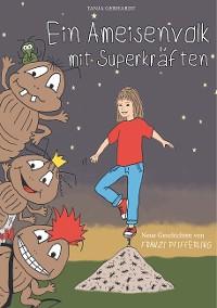 Cover Ein Ameisenvolk mit Superkräften