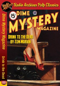 Cover Dime Mystery Magazine - Drink to the Dea