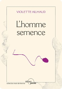 Cover L'homme semence