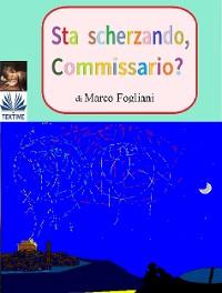 Cover Sta Scherzando, Commissario?