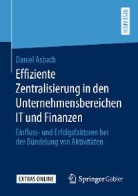 Cover Effiziente Zentralisierung in den Unternehmensbereichen IT und Finanzen