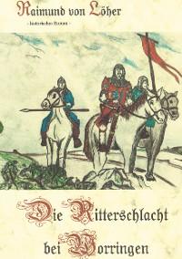 Cover Die Ritterschlacht bei Worringen