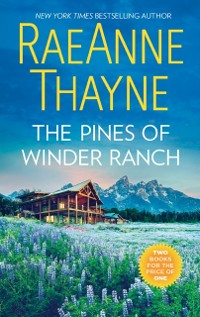 Cover Pines Of Winder Ranch: A Cold Creek Homecoming / A Cold Creek Reunion (The Cowboys of Cold Creek, Book 11)