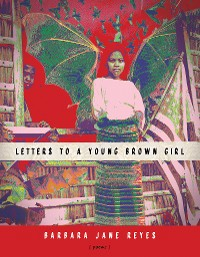 Cover Letters to a Young Brown Girl