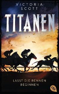 Cover TITANEN - Lasst die Rennen beginnen
