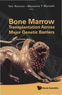 Cover Bone Marrow Transplantation Across Major Genetic Barriers