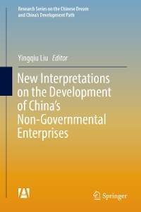 Cover New Interpretations on the Development of China's Non-Governmental Enterprises