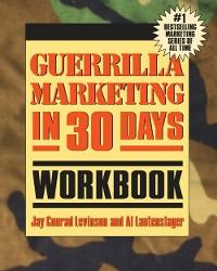 Cover Guerrilla Marketing in 30 Days Workbook