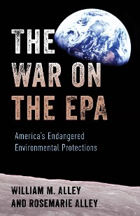 Cover The War on the EPA