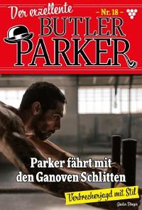 Cover Der exzellente Butler Parker 18 – Kriminalroman