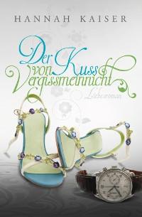 Cover Der Kuss von Vergissmeinnicht