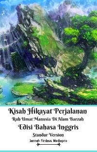 Cover Kisah Hikayat Perjalanan Ruh Umat Manusia Di Alam Barzah Edisi Bahasa Inggris Standar Version