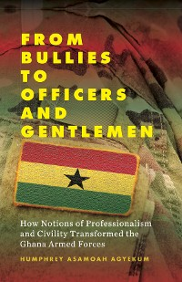 Cover From Bullies to Officers and Gentlemen