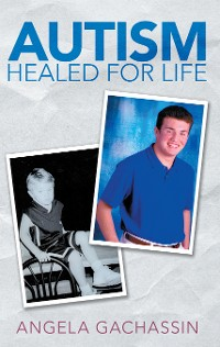 Cover Autism Healed for Life