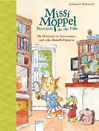 Cover Missi Moppel - Detektivin für alle Fälle. Das Geheimnis im Turmzimmer und andere Rätselhaftigkeiten