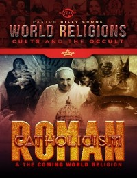 Cover Roman Catholicism & the Coming One World Religion