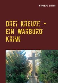 Cover Drei Kreuze - Ein Warburg Krimi