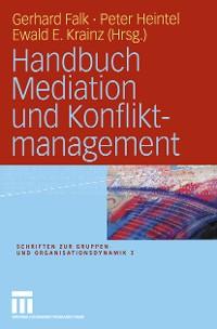 Cover Handbuch Mediation und Konfliktmanagement