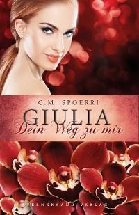 Cover Guilia: Dein Weg zu mir