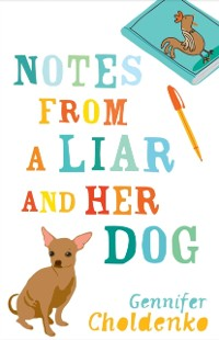 Cover Notes From a Liar and Her Dog