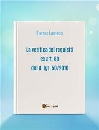 Cover La verifica dei requisiti ex art. 80 del d. lgs. 50/2016