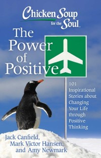 Cover Chicken Soup for the Soul: The Power of Positive