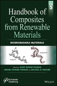 Cover Handbook of Composites from Renewable Materials, Volume 5, Biodegradable Materials