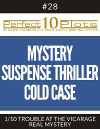 """Cover Perfect 10 Mystery / Suspense / Thriller Cold Case Plots #28-1 """"TROUBLE AT THE VICARAGE – REAL MYSTERY"""""""