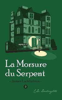 Cover Justan Lockholmes et la Morsure du Serpent