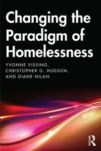 Cover Changing the Paradigm of Homelessness