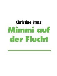 Cover Mimmi auf der Flucht
