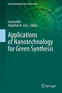 Cover Applications of Nanotechnology for Green Synthesis