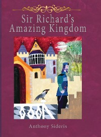 Cover Sir Richard's Amazing Kingdom