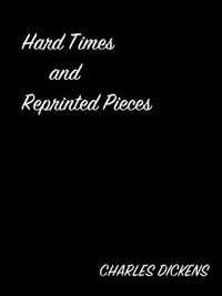Cover Hard Times And Reprinted Pieces