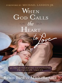 Cover When God Calls the Heart to Love
