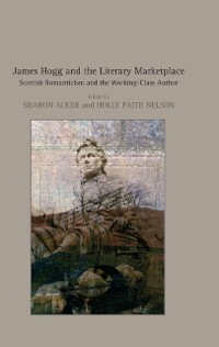 Cover James Hogg and the Literary Marketplace