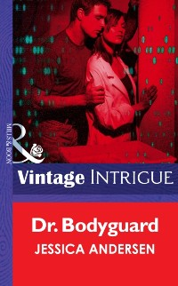 Cover Dr. Bodyguard (Mills & Boon Intrigue)