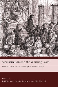 Cover Secularization and the Working Class