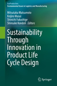 Cover Sustainability Through Innovation in Product Life Cycle Design