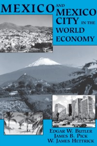 Cover Mexico And Mexico City In The World Economy