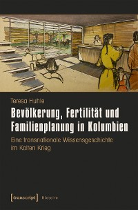 Cover Bevölkerung, Fertilität und Familienplanung in Kolumbien