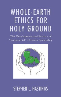 Cover Whole-Earth Ethics for Holy Ground