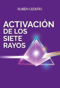 Cover Activación de los Siete Rayos