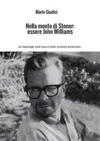 Cover Nella mente di Stoner: essere John Williams