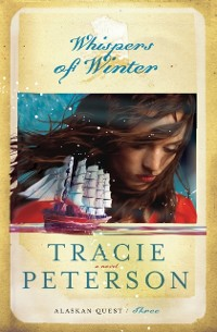 Cover Whispers of Winter (Alaskan Quest Book #3)