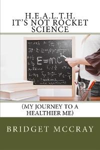 Cover H.E.A.L.T.H.: It's Not Rocket Science