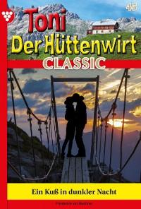 Cover Toni der Hüttenwirt Classic 45 – Heimatroman